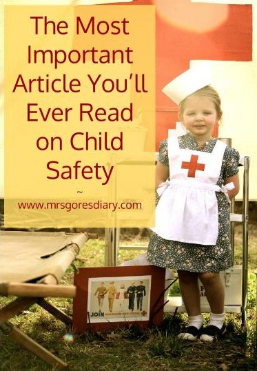The Most Important Article You'll Ever Read on Child Safety