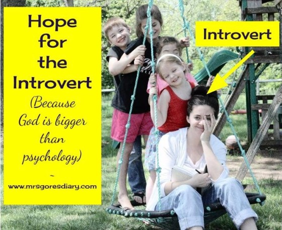 Hope for the Introvert (Because God is bigger than psychology)